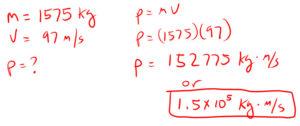 Example 1 Impulse and Momentum