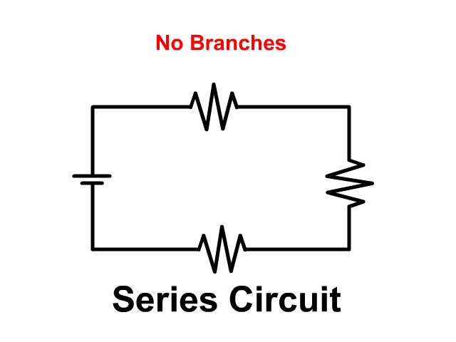 Series Circuit No Branches